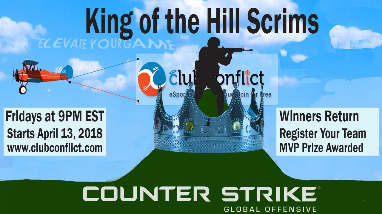 Club Conflict King of the Hill Scrims Begin April 13, 2018