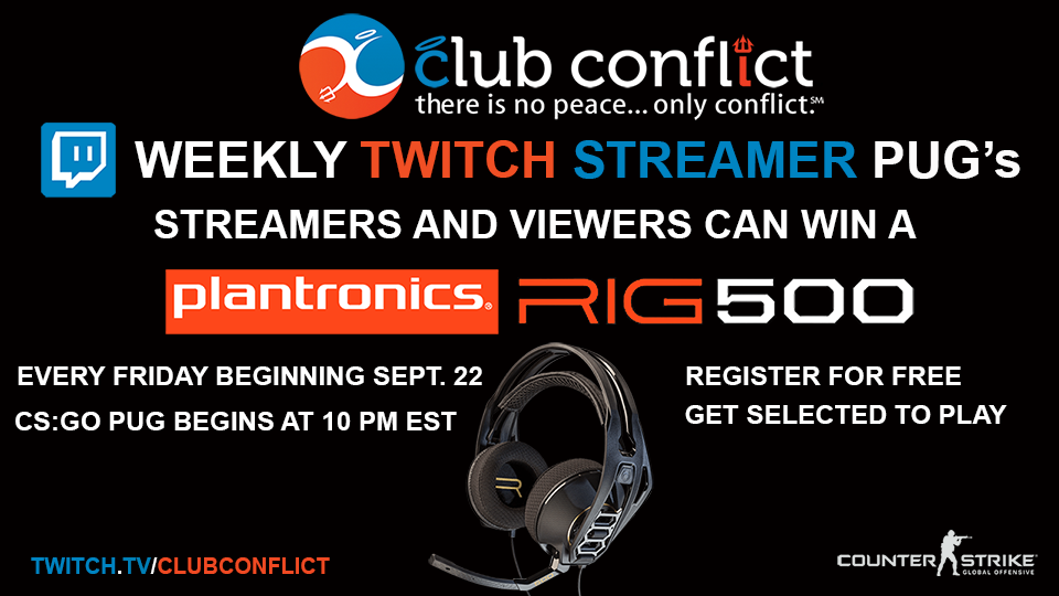 Plantronics Twitch.TV CS:GO Streamer PUG at Club Conflict - Week #3 - De_Inferno