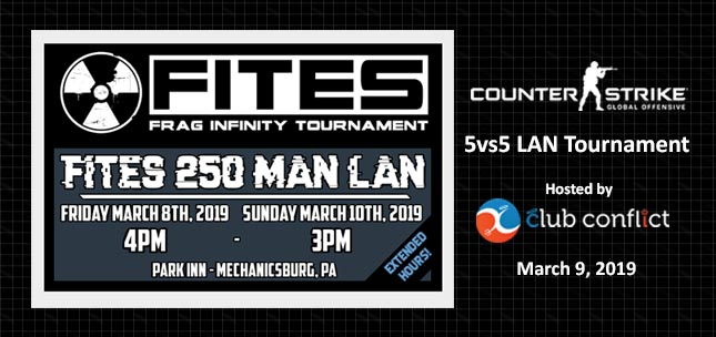 FITES LAN 2019 5vs5 CS:GO Tournament hosted by Club Conflict
